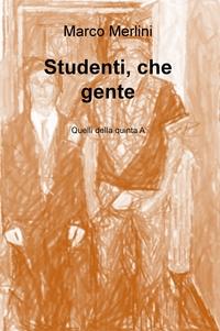 Studenti, che gente