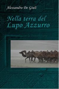 NELLA TERRA DEL LUPO AZZURRO