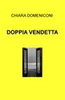 DOPPIA VENDETTA