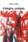 Poltiglia, poltiglie