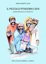 copertina di IL PICCOLO PITAGORA 2 B-N