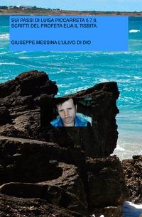 SUI PASSI DI LUISA PICCARRETA 5,7,6 DEL PROFETA ELIA