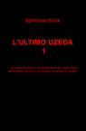copertina L'ULTIMO UZEDA 1