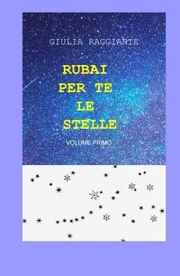 RUBAI PER TE LE STELLE