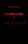 copertina L'ULTIMO UZEDA 3