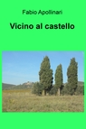 copertina Vicino al castello