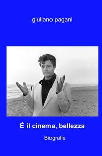 É il cinema, bellezza
