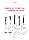 copertina Antonio Stradivari. Le chitarre...