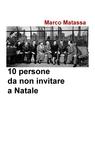 10 persone da non invitare a Natale