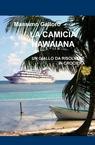copertina LA CAMICIA HAWAIANA