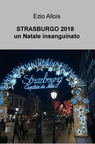 copertina STRASBURGO 2018 un Natale...