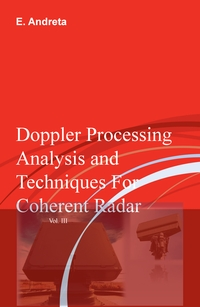 Doppler Processing Analysis and Techniques For Coherent Radar Vol. III