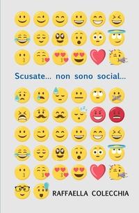 Scusate…non sono social…