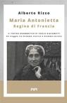 copertina Maria Antonietta Regina di...
