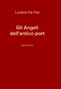 Gli Angeli dell'antico port