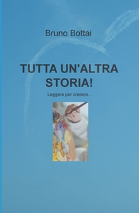 TUTTA UN'ALTRA STORIA!