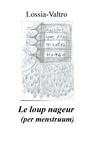 copertina Le loup nageur