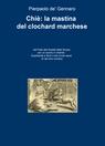 Chiè: la mastina del clochard marchese