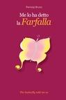copertina Me lo ha detto la Farfalla
