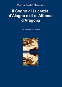 il Sogno di Lucrezia d'Alagno e di re Alfonso d'Aragona