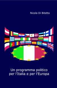 Un programma politico per l'Italia e per l'Europa