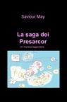 copertina La saga dei Presarcor