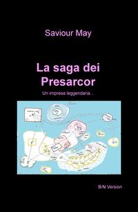 La saga dei Presarcor B/N Version