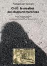 CHIÉ: la mastina del clochard marchese