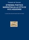 STRENNA POETICO NARRATIVA ALLA CITTÀ DI VICO ...