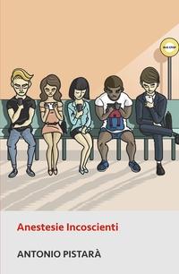 Anestesie Incoscienti