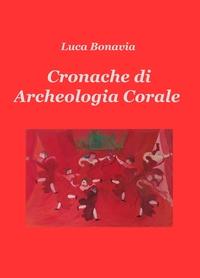 Cronache di Archeologia Corale