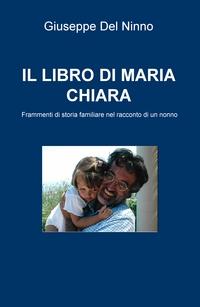 IL LIBRO DI MARIA CHIARA