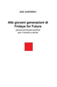Alle giovano generazioni di Friday for Future