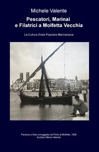 Pescatori, Marinai e Filatrici a Molfetta Vecchia