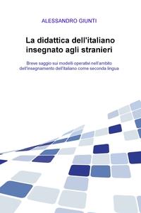 La didattica dell'italiano insegnato agli stranieri