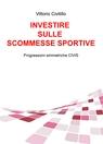 copertina di Investire sulle Scommesse...