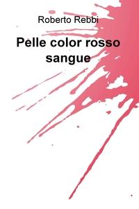 Pelle color rosso sangue