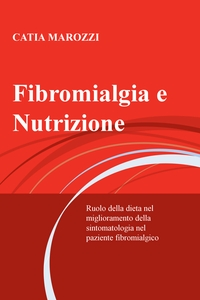 Fibromialgia e Nutrizione