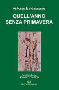 QUELL'ANNO SENZA PRIMAVERA