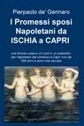 I Promessi sposi Napoletani da ISCHIA a CAPRI