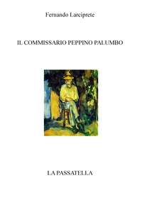 IL COMMISSARIO PEPPINO PALUMBO