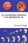 copertina El Algoritmo Creador y su...