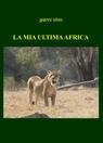LA MIA ULTIMA AFRICA