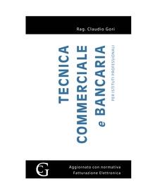 TECNICA COMMERCIALE E BANCARIA PER ISTITUTI PROFESSIONALI
