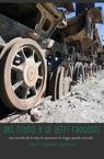 copertina del treno e di altri racconti