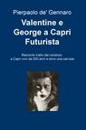Valentine e George a Capri Futurista