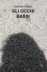 GLI OCCHI BASSI
