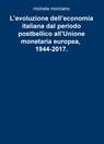 L'evoluzione dell'economia italiana dal periodo pos...