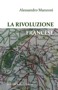 Alessandro Manzoni – La Rivoluzione francese