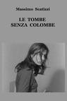 LE TOMBE SENZA COLOMBE
